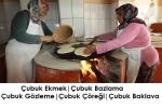 Çubuk Ekmek   Bazlama   Gözleme   Çörek   Baklava